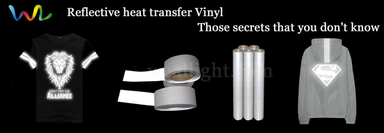Reflective heat transfer Vinyl, those secrets that you don't know