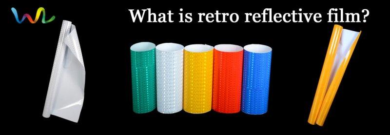What is retro reflective film